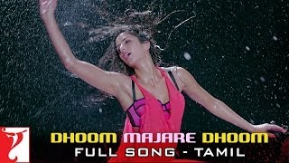 Dhoom Majare Dhoom - Full Song - [Tamil Dubbed] - DHOOM:3