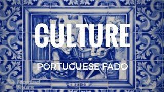 Culture - Portuguese Fado Music