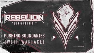 Rebelion & Warface - Pushing Boundaries