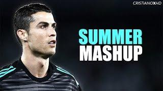 Cristiano Ronaldo - SUMMER Mashup