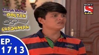 Taarak Mehta Ka Ooltah Chashmah - तारक मेहता - Episode 1713 - 9th July, 2015 width=
