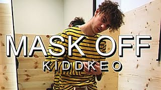 Kidd Keo - Mask Off (Remix)