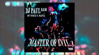 "DJ Paul Feat. Lord Infamous ""I Dont Know"" (Master Of Evil)"