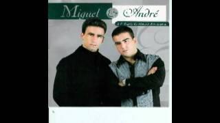 Miguel e André - Estrada sem saída
