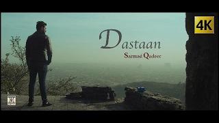 DASTAAN - OFFICIAL VIDEO (2017) - SARMAD QADEER