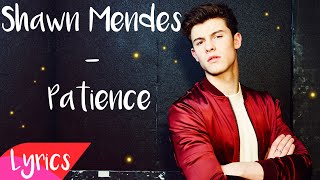 Patience - Shawn Mendes (Lyrics)