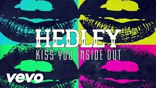 Hedley - Kiss You Inside Out (Lyric Video)