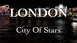 London - City Of Stars