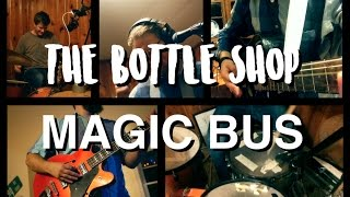 Magic Bus by The Who - The Bottle Shop (Cover)