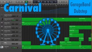 Carnival - GarageBand Dubstep | Friday 13th Special