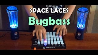 SPACE LACES - Bugbass (Launchpad Cover)
