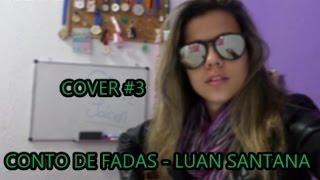 Conto de Fadas - Luan Santana (Ju Fernandez - Cover)
