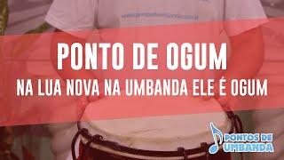 Ponto de Ogum - Na lua nova na Umbanda ele é Ogum