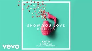 KATO, Sigala - Show You Love (KATO Remix) ft. Hailee Steinfeld