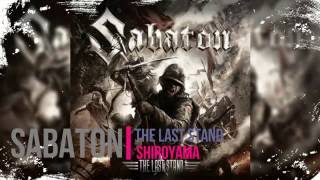 Sabaton - Shiroyama - The Last Stand - Lyrics