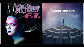 "[MASHUP] ""Radioactive E.T"" Katy Perry and Imagine Dragons - L.A QUENTIN"