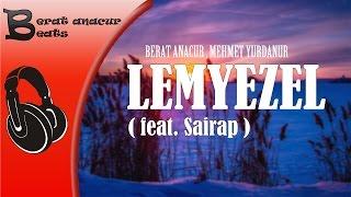 Lemyezel | feat. Şairap | Berat Anacur | Enstrümantal Beat