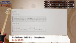 Are You Gonna Go My Way -  Lenny Kravitz Bass Backing Track with chords and lyrics