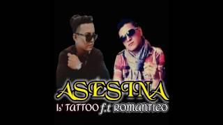 Asesina Romantico f t Tattoo