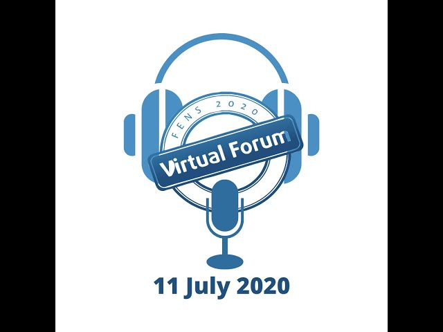 FENS Virtual Forum 2020 Daily Highlights Podcast: Saturday 11 July