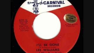 I'll Be Gone- Lee Williams & The Cmybals