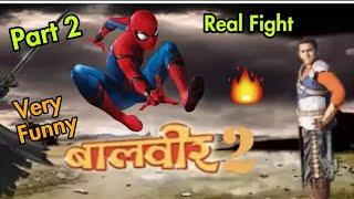 Spiderman Vs Baalveer (dev joshi) Real Fight 💥💥