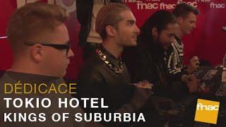 Kings of suburbia, le nouvel album de Tokio Hotel, la dédicace