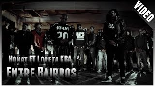 Loreta KBA feat Honat - Entre Bairros ( no iTunes & Spotify )