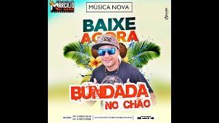 DJ MARCILO DJ JUNINHO - DANDO BUNDADA NO CHÃO -  MUSICA NOVA 2018