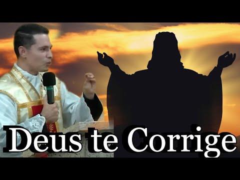 Padre Overland Costa: Deus te Corrige? Porque te Ama