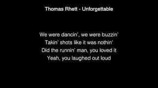 Thomas Rhett - Unforgettable Lyrics