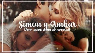 Simon & Ambar || Dime Quien Ama De Verdad.