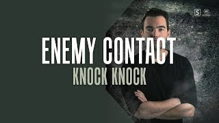 Enemy Contact - Knock Knock (#A2REC172)