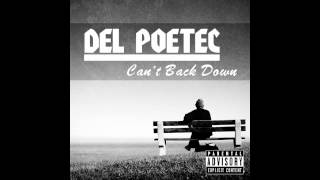 Del Poetec - Can't Back Down (Snippet)