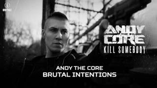 Andy The Core - Brutal Intentions (Brutale 033)