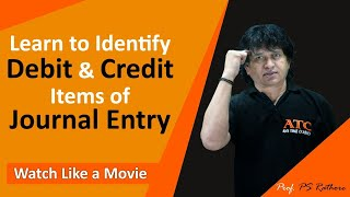 Meaning of double entry system & Identification of debit & credit items