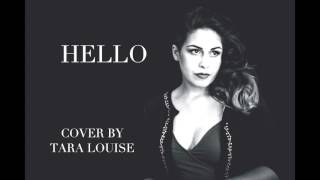 Adele 'Hello' [Upbeat] Cover by Tara Louise