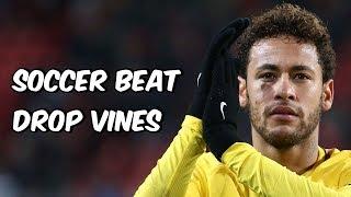 Soccer Beat Drop Vines #52