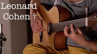Who By Fire - Leonard Cohen † Acoustic/Classical Fingerstyle Guitar Tribute by Thomas Zwijsen