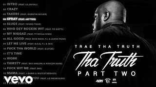Trae Tha Truth - Spray (Audio) ft. Jay'ton