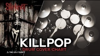 Slipknot - Killpop [Drum Cover/Chart]