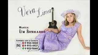 Cantora Vera Lima / Musica, UM SONHADOR