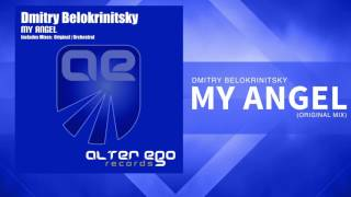 Dmitry Belokrinitsky - My Angel [Trance]