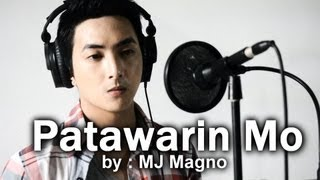 MJ MAGNO - Patawarin Mo (On Bended Knee Tagalog Version)