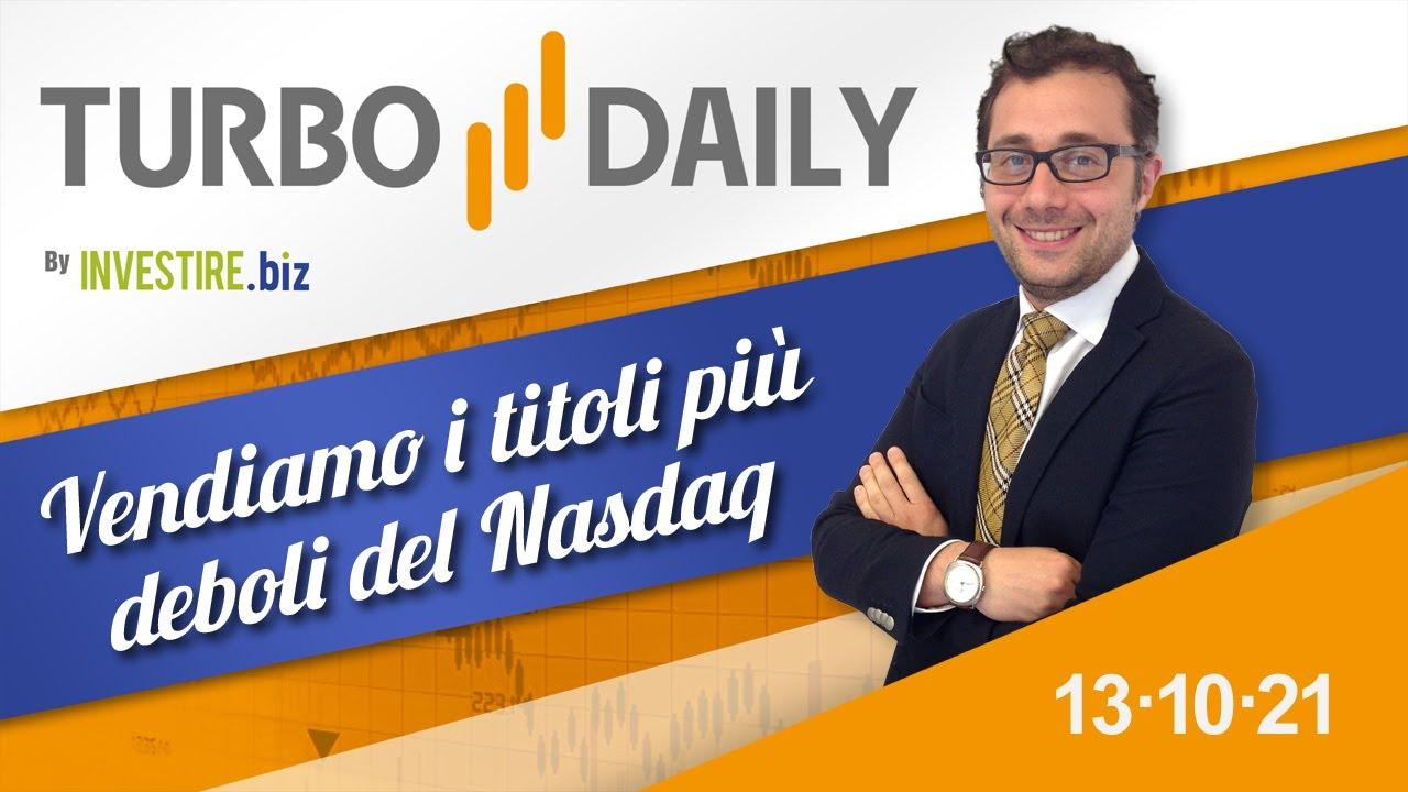 Turbo Daily 13.10.2021 - Vendiamo i titoli più deboli del Nasdaq