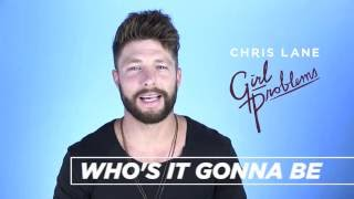 Chris Lane - Behind The Song - Who's It Gonna Be