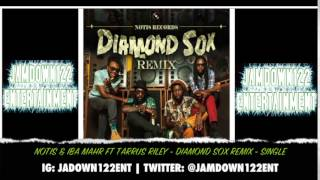Notis & Iba Mahr Ft Tarrus Riley - Diamond Sox (Remix) - Audio - [Notis Records] - 2014