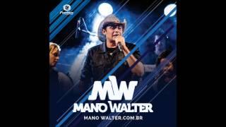 Mano Walter - Aliança no bolso