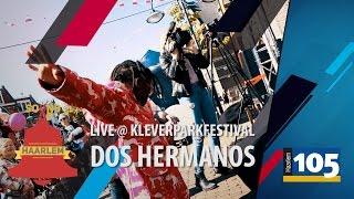 Dos Hermanos - 'Mis Amigos' live @ Kleverparkfestival | Sound of Haarlem