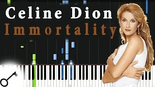 Celine Dion - Immortality [Piano Tutorial] Synthesia | passkeypiano